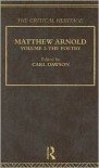 Matthew Arnold: The Critical Heritage Volume 2 The Poetry (The Collected Critical Heritage : Victorian Thinkers) - Carl Dawson