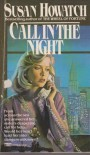 Call in the Night - Susan Howatch