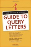 The Writer's Digest Guide To Query Letters - Wendy Burt-Thomas