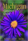 Michigan Gardener's Guide, Revised Edition - Marty Hair, Laura Coit Marty Hair, Tim Boland