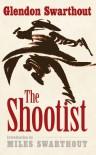 The Shootist - Glendon Swarthout, Miles Hood Swarthout, Miles Swarthout