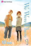 We Were There, Vol. 1 - Yuki Obata