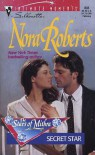 Secret Star (Stars of Mithra #3) (Silhouette Intimate Moments #835) - Nora Roberts