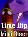 Time Rip - Mimi Riser