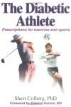 The Diabetic Athlete - Sheri Colberg