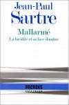 Mallarme: La lucidite et sa face d'ombre (Arcades) - Jean-Paul Sartre