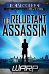 WARP Book 1 The Reluctant Assassin - Eoin Colfer