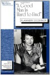 A Good Man Is Hard To Find - Flannery O'Connor, Frederick Asals