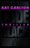 Code Black  - Kat Carlton