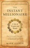 The Instant Millionaire - Mark Fisher