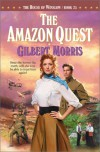 The Amazon Quest (The House of Winslow #25) (Book 25) - Gilbert Morris