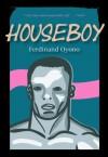 Houseboy - Ferdinand Oyono
