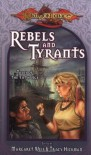 Rebels & Tyrants (Dragonlance: Tales of the Fifth Age #3) - Margaret Weis, Tracy Hickman