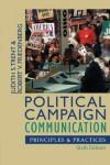 Political Campaign Communication: Principles and Practices (Communication, Media, and Politics) - Judith S. Trent;Robert V. Friedenberg