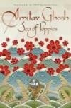 Sea of Poppies: A Novel - Amitav. Ghosh