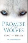 Promise of the Wolves  - Dorothy Hearst