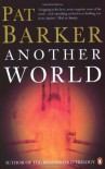 Another World - Pat Barker