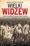 Wielki Widzew. Historia polskiej drużyny wszech czasów - Marek Wawrzynowski