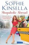 Shopaholic Abroad - Sophie Kinsella