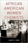African American Women Chemists - Jeannette Brown