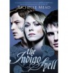 The Indigo Spell: Bloodlines Book 3 - Richelle Mead