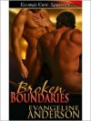 Broken Boundaries - Evangeline Anderson
