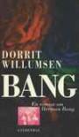 Bang: En Roman Om Herman Bang - Dorrit Willumsen