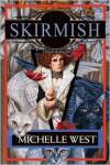 Skirmish (House War Series #4) - Michelle West