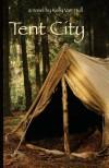 Tent City - Kelly Van Hull