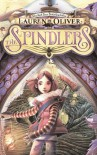 The Spindlers - Lauren Oliver