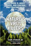 Nature's Virus Killers - Mark Stengler,  With Arden Moore