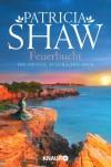Feuerbucht: Die große Australien-Saga - Patricia Shaw