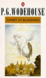 Sunset at Blandings: A Blandings Story - P.G. Wodehouse, Ionicus, Richard Usborne