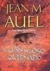 El clan del oso cavernario (Los hijos de la Tierra, #1) - Jean M. Auel, Leonor Tejada Conde-Pelayo