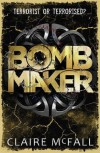 Bombmaker - Claire McFall