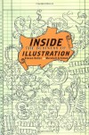 Inside the Business of Illustration - Steven Heller, Marshall Arisman