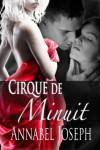 Cirque de Minuit (Cirque Masters) - Annabel Joseph
