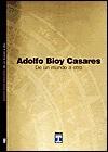 de Un Mundo a Otro - Adolfo Bioy Casares