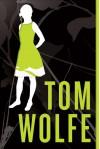 I am Charlotte Simmons - Tom Wolfe