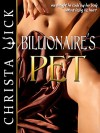Billionaire's Pet - Christa Wick