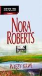 Więzy krwi - Nora Roberts