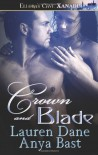 Crown and Blade - Lauren Dane, Anya Bast