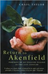 Return to Akenfield: Portrait of an English Village in the 21st Century - Craig Taylor