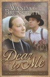 Dear to Me (Brides of Webster County) - Wanda E Brunstetter