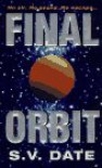 Final Orbit - S.V. Date