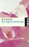 Die Vagina-Monologe - Eve Ensler