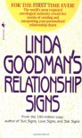 Linda Goodman's Relationship Signs - Linda Goodman, Carolyn Reynolds, Crystal Bush
