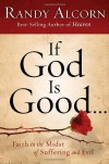 If God Is Good: Faith in the Midst of Suffering and Evil (Audio) - Randy Alcorn, Will Matthews