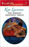 The Sheikh's Impatient Virgin - Kim Lawrence