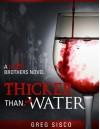 Thicker Than Water (Blood Brothers, #1) - Greg Sisco